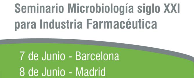 Seminario Microbiología siglo XXI para Industria Farmacéutica