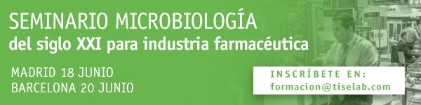 SEMINARIO MICROBIOLOGÍA DEL SIGLO XXI PARA INDUSTRIA FARMACÉUTICA