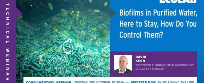 Webinar Ecolab – Biofilms in Purified Water, here to stay, how do you control them?