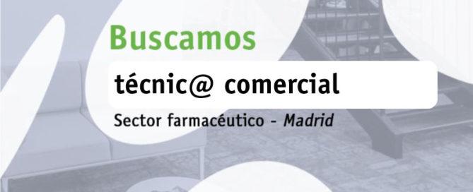 Buscamos técnic@ comercial Madrid (sector Farmacéutico)