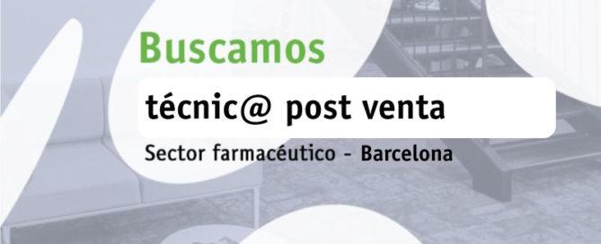 Buscamos técnic@ post venta (Barcelona)