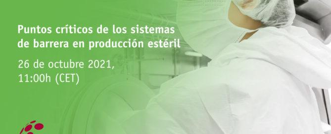 Webinar Tiselab – Puntos críticos de los sistemas de barrera en producción estéril